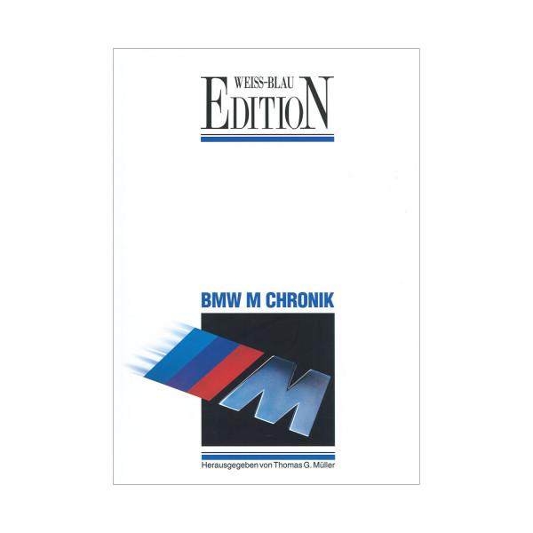 Die grosse BMW M Chronik - Limitierte Auflage