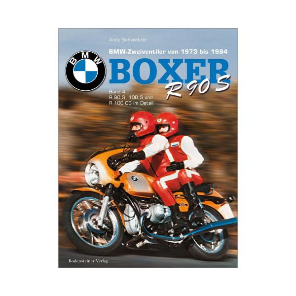 BMW Boxer R90S Band 4 - R 90 S, 100 S und R 100 CS im Detail