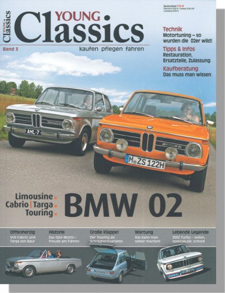 Young Classics: BMW Serie 02 (Band 3)