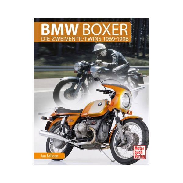 BMW Boxer. Die Zweiventil-Twins 1969-1996