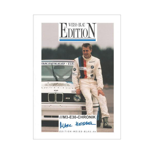 Die grosse M3-E30-Chronik - Edition Mike Hessel - Limitierte Auflage