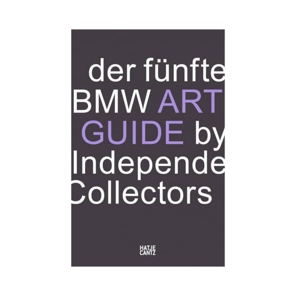 Der fünfte BMW Art Guide by Independent Collectors