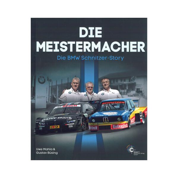 Die Meistermacher - BMW Schnitzer Story