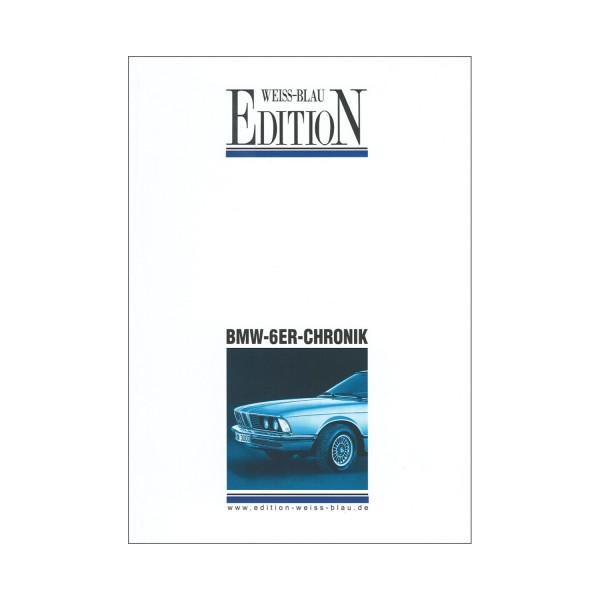 Die grosse BMW-6er-Chronik - Limitierte Auflage