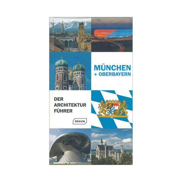 Der Architekturführer München und Oberbayern