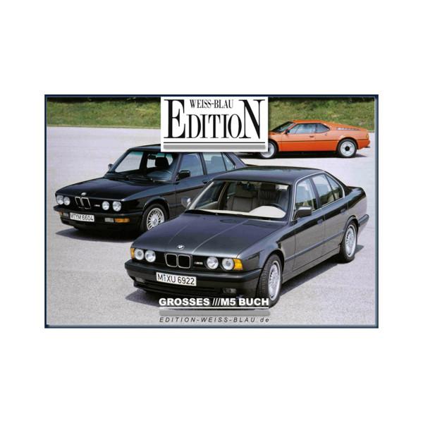 DAS GROSSE BMW M5 BUCH