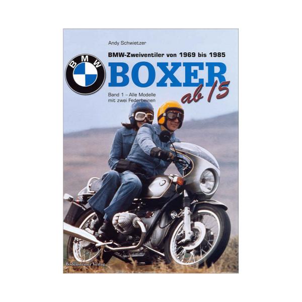 Boxer. BMW Zweiventiler von 1969-1985 (Bd. 1)