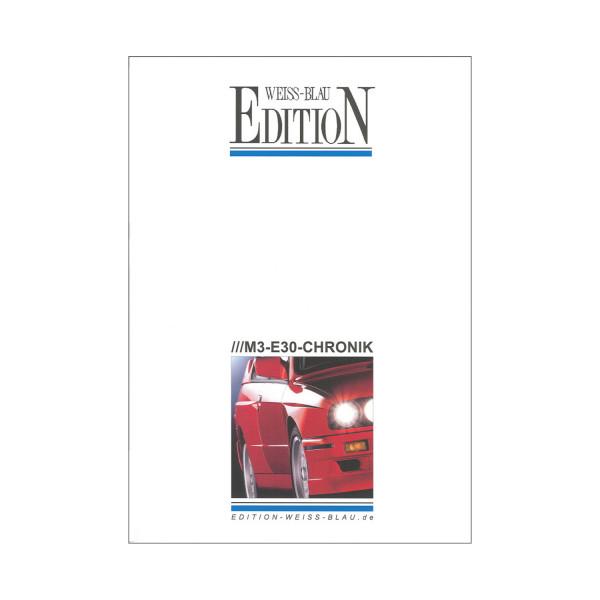 Die grosse M3-E30-Chronik - Limitierte Auflage