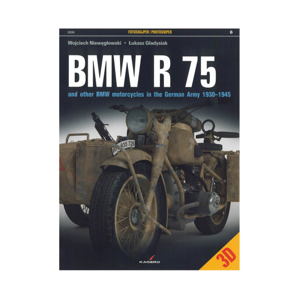 BMW R75 and other BMW motorcycles in German Army 1930-1945