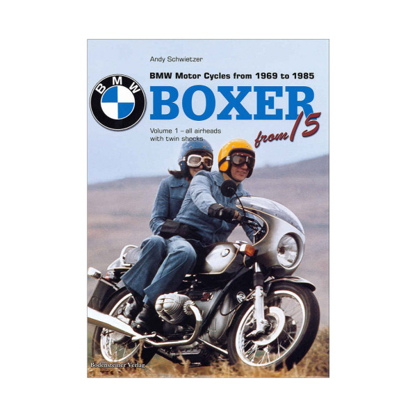 Boxer. BMW Motorcycles from 1969-1985 (engl.)