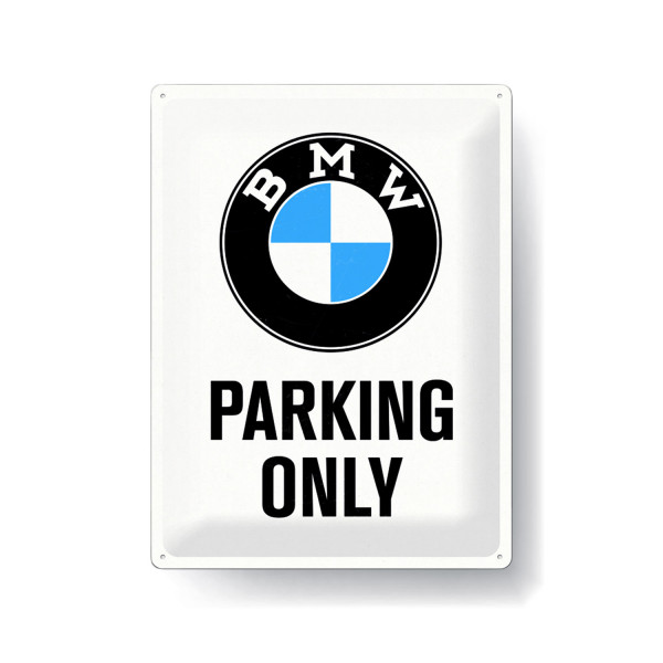 BMW Blechschild Parking Only White