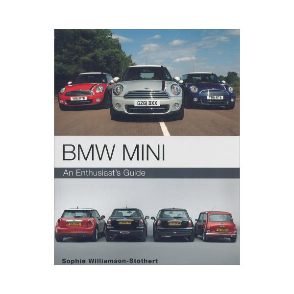 BMW MINI An EnthusiastŽs Guide