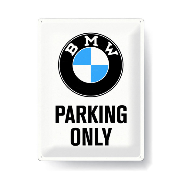 BMW Blechschild Parking Olny white